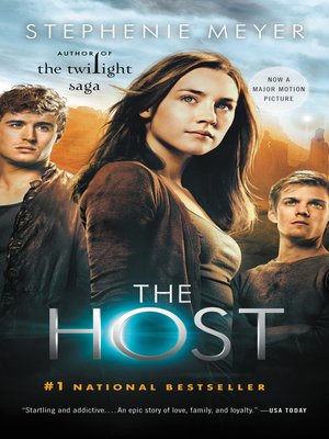 The Host by Stephenie Meyer. AVAILABLE eBook.